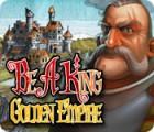 Скачать бесплатную флеш игру Be a King 3: Golden Empire