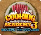 Скачать бесплатную флеш игру Cooking Academy 3: Recipe for Success