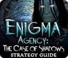 Скачать бесплатную флеш игру Enigma Agency: The Case of Shadows Strategy Guide