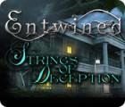 Скачать бесплатную флеш игру Entwined: Strings of Deception