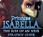 Скачать бесплатную флеш игру Princess Isabella: The Rise of an Heir Strategy Guide