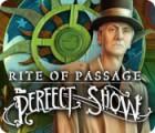 Скачать бесплатную флеш игру Rite of Passage: The Perfect Show