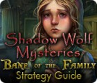 Скачать бесплатную флеш игру Shadow Wolf Mysteries: Bane of the Family Strategy Guide