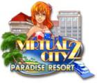 Скачать бесплатную флеш игру Virtual City 2: Paradise Resort